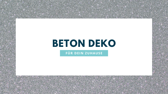 Beton Deko für Zuhause